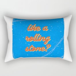 Like a rolling stone #4 Rectangular Pillow