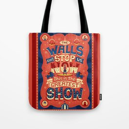 The Greatest Show Tote Bag