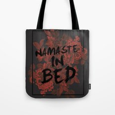 Namaste In Bed Tote Bag