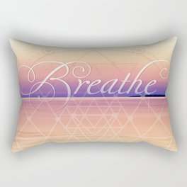 Breathe - Reminder Affirmation Mindful Quote Rectangular Pillow