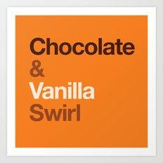 Chocolate & Vanilla Swirl OITNB Art Print