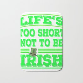 Glad that your an Irish? This is the perfect tee for you! Awesome tee design made specially for you! Bath Mat