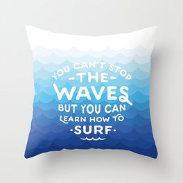 Learn to Surf Throw Pillow