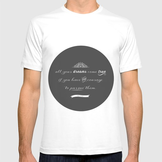 All your dreams T-shirt