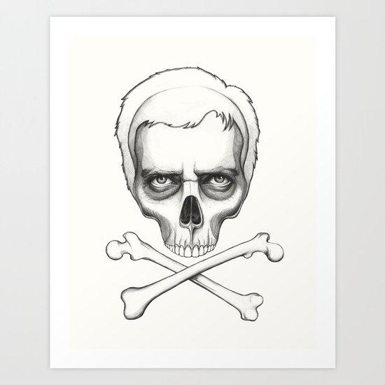 Everybody Dies - House MD Skull Crossbones Art Print