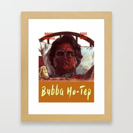Bubba Ho-Tep Framed Art Print