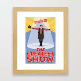 The Greatest Showman On Earth - This is the Greatest Show Framed Art Print