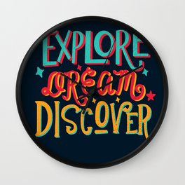Explore, Dream, Discover Wall Clock