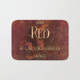 And RED to call enchantment down. Shadowhunter Children's Rhyme. Bath Mat