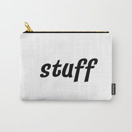 stuff. Carry-All Pouch