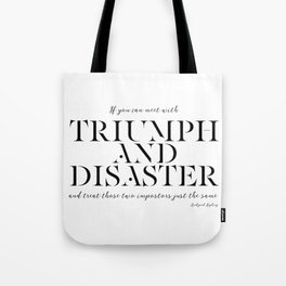 Triumph And Disaster Tote Bag