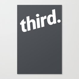 third. Large - White Canvas Print