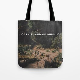 This Land of Ours Logo Tote Bag