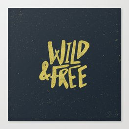 Wild and Free x Gold and Navy Canvas Print