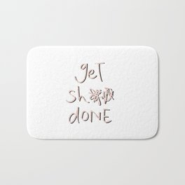 get sh** done - pink scribbles on white Bath Mat