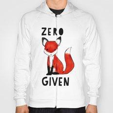 Zero Fox Given Hoody