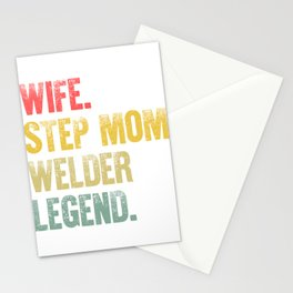 Best Mother Women Funny Gift T Shirt Wife Step Mom Welder Legend Stationery Cards