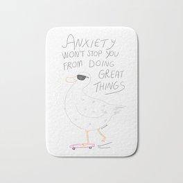 Anxiety Won't Stop You Bath Mat