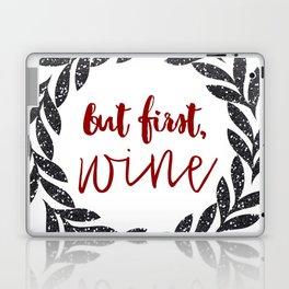 But First Wine 01 Laptop & iPad Skin