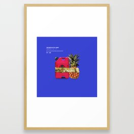 The Fruits Of My Labor Framed Art Print