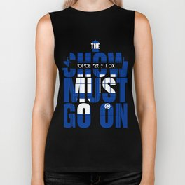The Show Must Go On Biker Tank