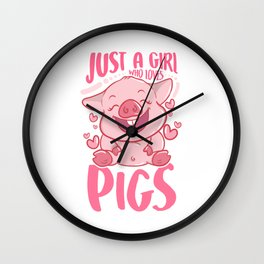 Adorable Just a Girl Who Loves Pigs Cute Piglet Wall Clock