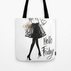 Hello Friday Tote Bag