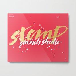 """""""Stomp Make the Stands Shake"""" Metal Print"""