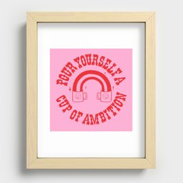 CUP OF AMBITION Recessed Framed Print
