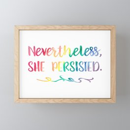 Nevertheless, She Persisted Rainbow Watercolor Typography Framed Mini Art Print