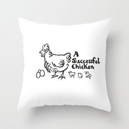 another successful chicken Throw Pillow