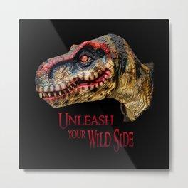 T-Rex Dinosaur - Unleash your wild side Metal Print