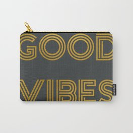 Good Vibes (Dark Gray) Carry-All Pouch