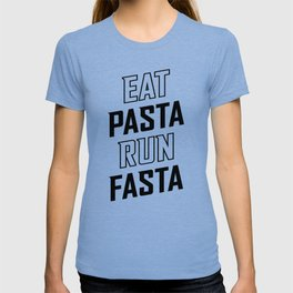 Eat Pasta Run Fasta v2 T-shirt
