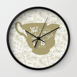 And sometimes ... Wall Clock