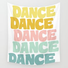 Dance in Candy Pastel Lettering Wall Tapestry