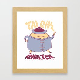 TAI CHI CHAI TEA Framed Art Print