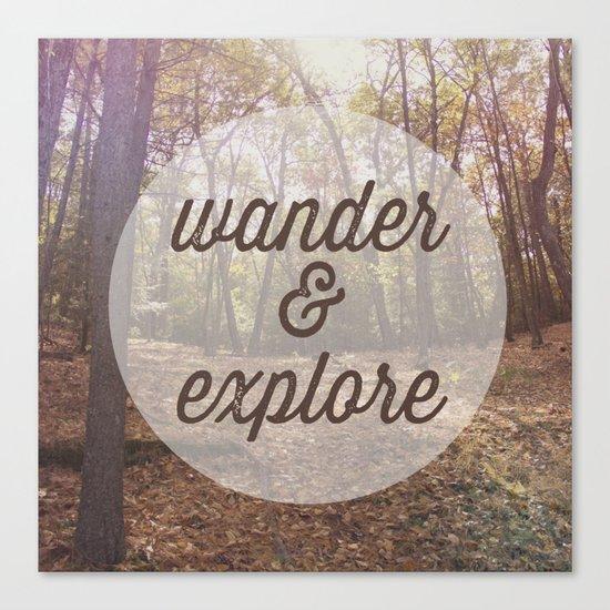 Wander and Explore Canvas Print