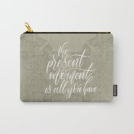 Present Moment Handlettered Quote with Mandala | Mindfulness | Beige Carry-All Pouch