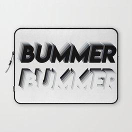 BUMMER Laptop Sleeve