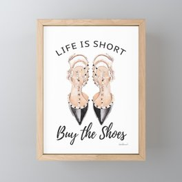 quote, Life is short, buy the shoes, typography, shoe art, watercolor Framed Mini Art Print