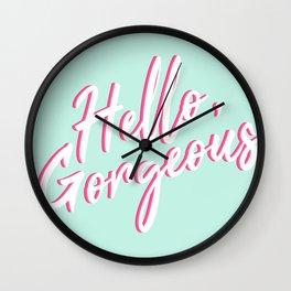 Hello, Gorgeous Wall Clock