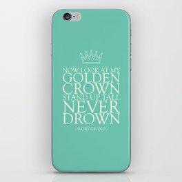 My Golden Crown iPhone Skin