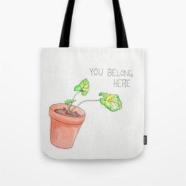 you belong here Tote Bag
