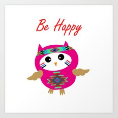 Be Happy Owl Art Print