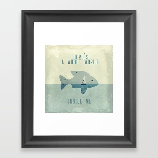 There is a whole world inside me Framed Art Print