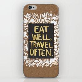 Eat Well, Travel Often (on Kraft) iPhone Skin