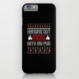Hanging Out with my Dog  Christmas sweater iPhone Case