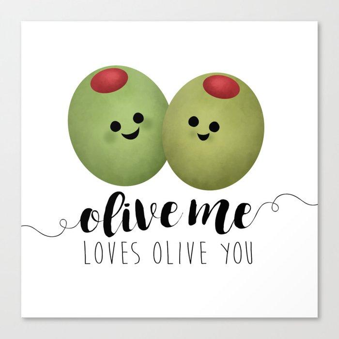 Olive Me Loves Olive You Leinwanddruck