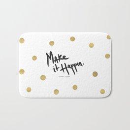 Make It Happen - Start Today - Rain Gold Bath Mat